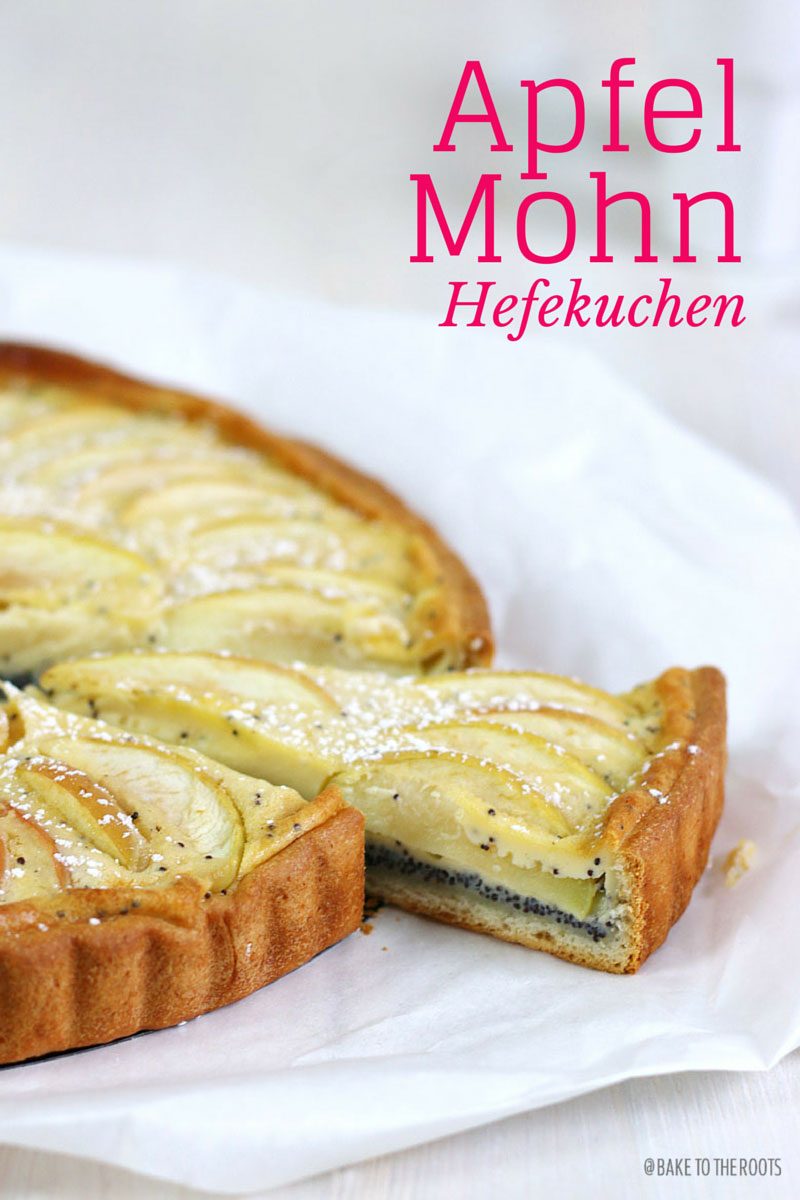 Apfel Mohn Hefekuchen | Bake to the roots