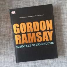 Gordon Ramsay - Schnelle Sterneküche