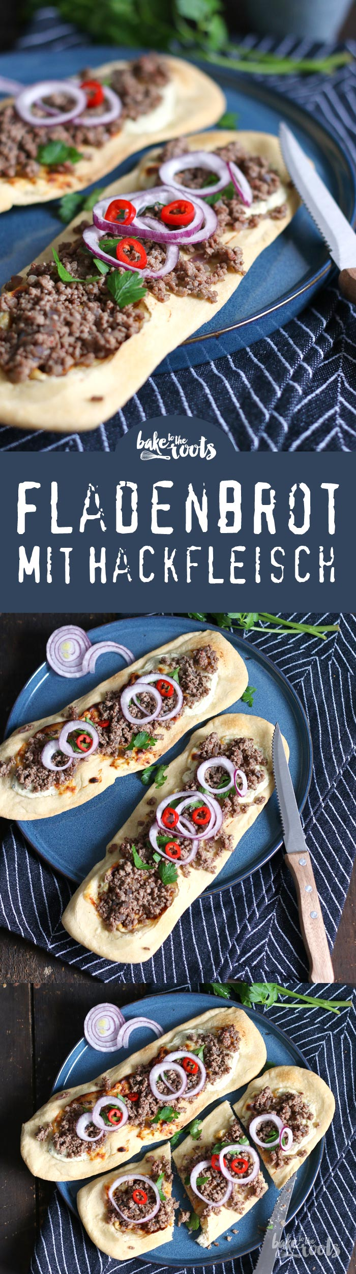 Leckere Fladenbrote mit Hackfleisch | Bake to the roots