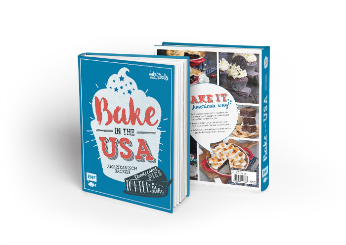 Bake in the USA | Bake to the roots | EMF Verlag