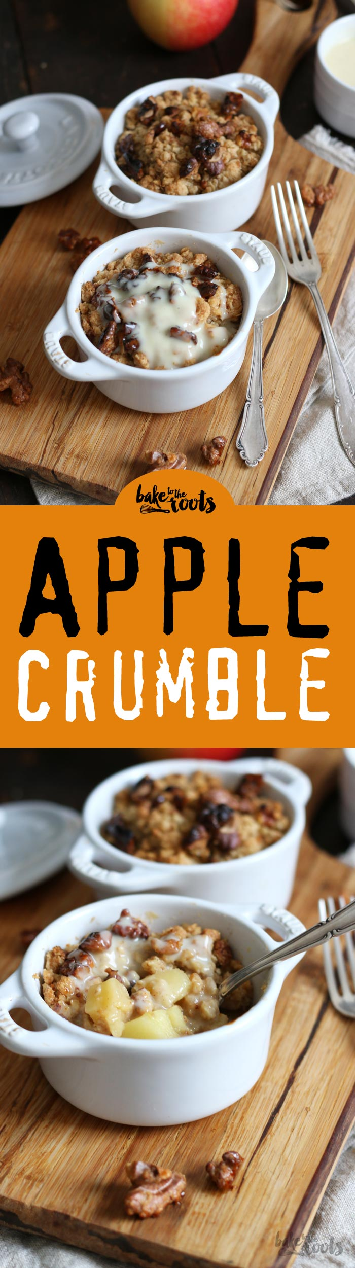 Delicious Apple Crumble with Maple Glazed Walnuts | Bake to the roots